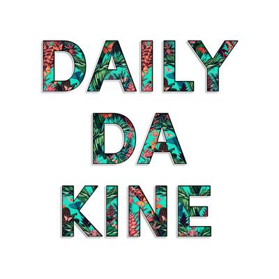 Daily Da Kine