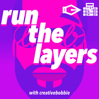 Run The Layers with Creative Bobbie
