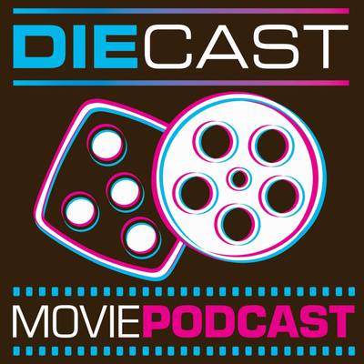 DieCast Movie Podcast