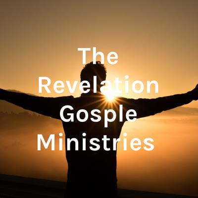 The Revelation Gosple Ministries