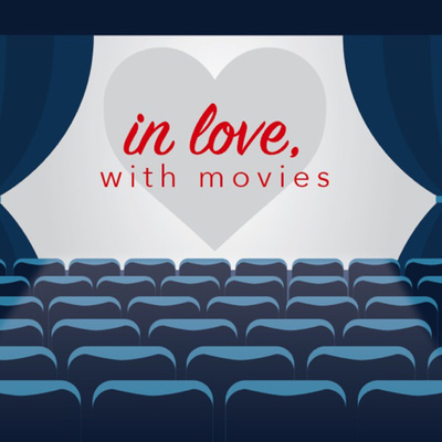 In love, with movies