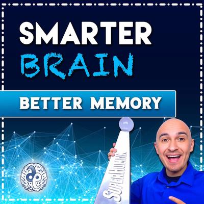 Smarter Brain, Better Memory