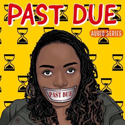 Past Due Audio Series