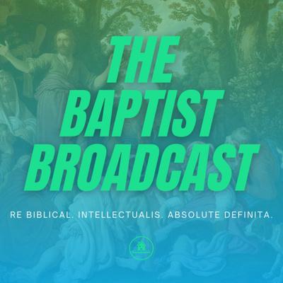 The Baptist Broadcast