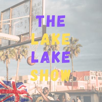 The Lake Lake Show