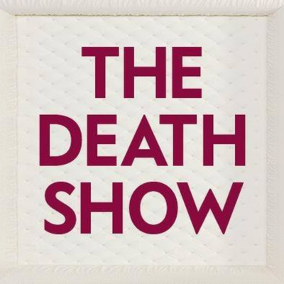 The Death Show Podcast