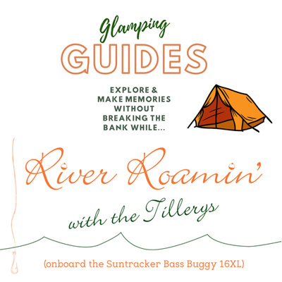 Glamping & River Roaming Guides