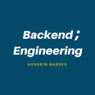 Backend Engineering with Hussein Nasser