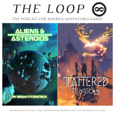 The Loop is the Podcast for Moebius Adventures Games