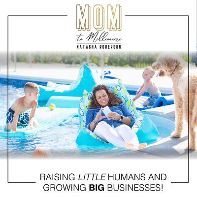 Mom to Millionaire