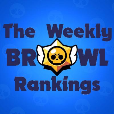 The Weekly Brawl Rankings: A Brawl Stars Podcast