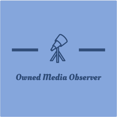 The Owned Media Observer