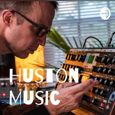 The Huston Music Podcast