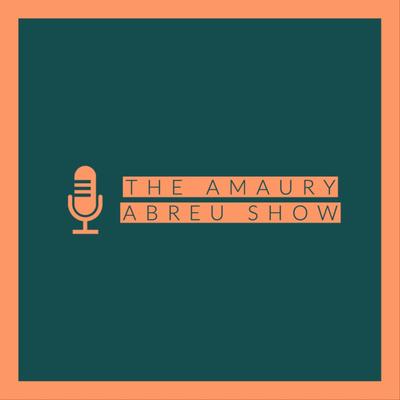 The Amaury Abreu Show