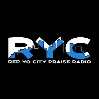 Rep Your City Praise Radio Podcast