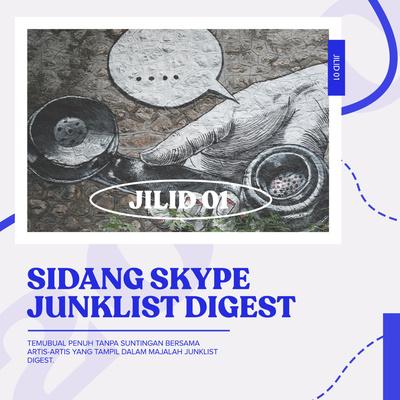 Sidang Skype Junklist Digest