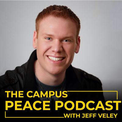 The Campus Peace Podcast