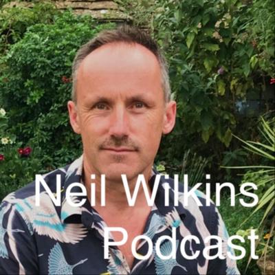 Neil Wilkins Podcast