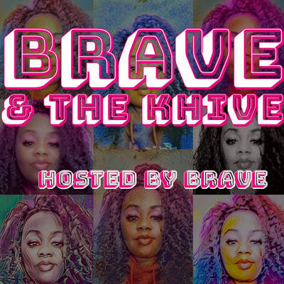 Brave and the K-HIVE