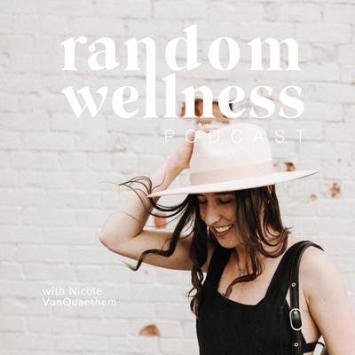 Random Wellness Podcast