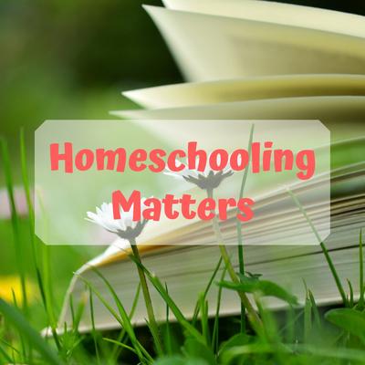 Homeschooling Matters