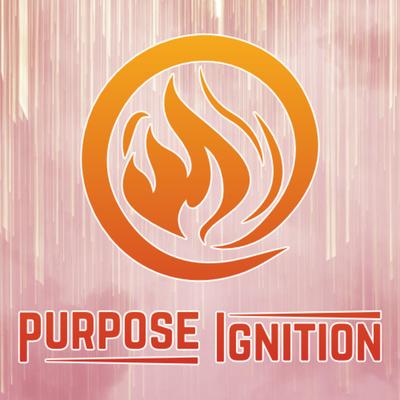 Purpose Ignition