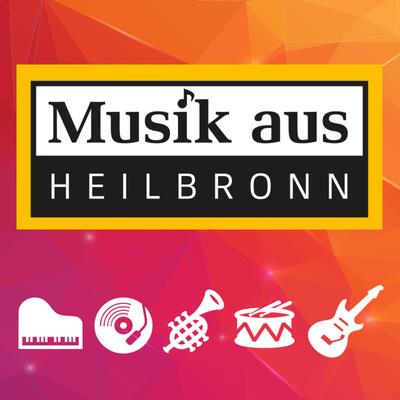 Das Musikhaus Heilbronn präsentiert: Musik aus Heilbronn