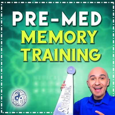 Pre-Med Memory Training
