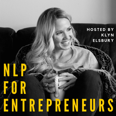 NLP For Entrepreneurs | Klyn Elsbury