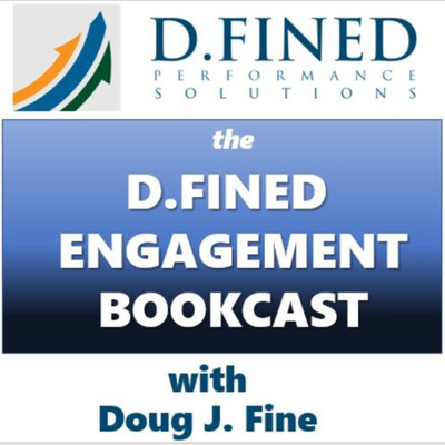 The D.FINED ENGAGEMENT BOOKCAST with Doug J. Fine