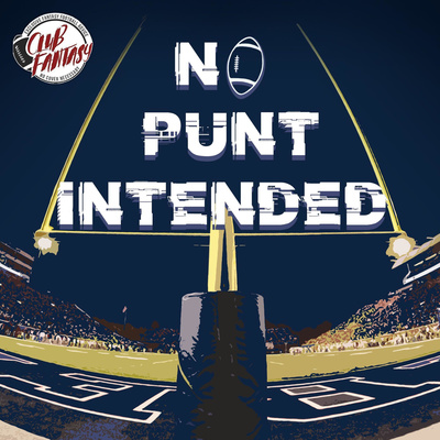 No Punt Intended Presented by Club Fantasy