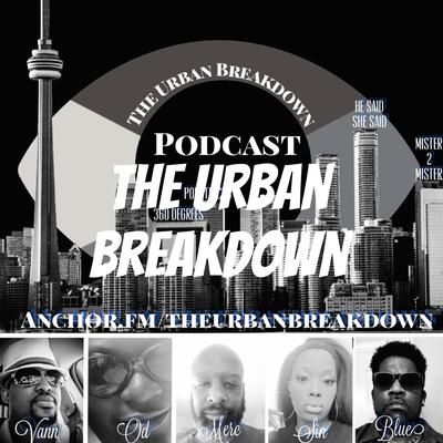The Urban Breakdown