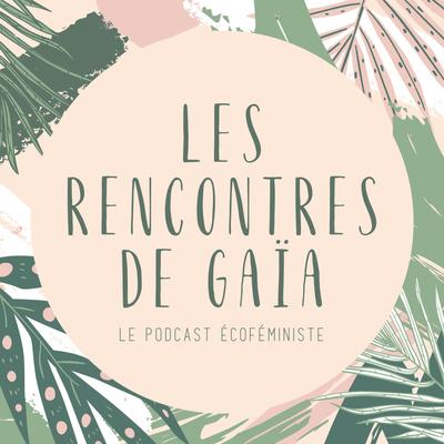 Les Rencontres de Gaïa