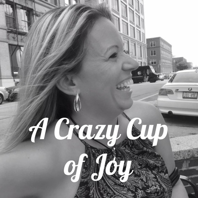A Crazy Cup of Joy