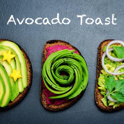牛油果烤面包(Avocado Toast)