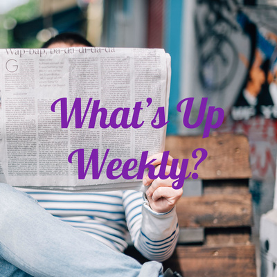 What's Up Weekly?