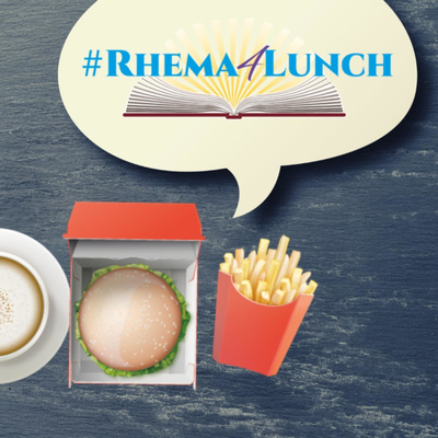#Rhema4Lunch