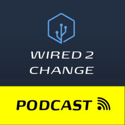 Wired2Change
