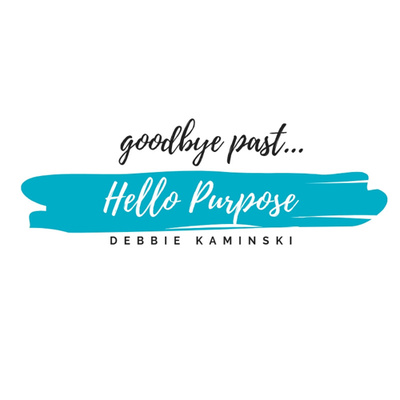 Goodbye Past...Hello Purpose