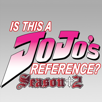 Is This a Jojo's Reference?