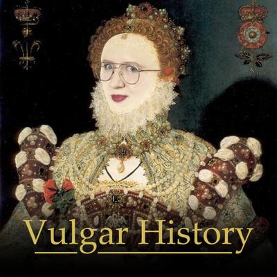 Vulgar History