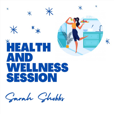 Shobbs Health & Wellness Session
