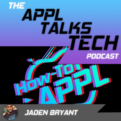 APPL Talks Tech: How-To APPL Podcast