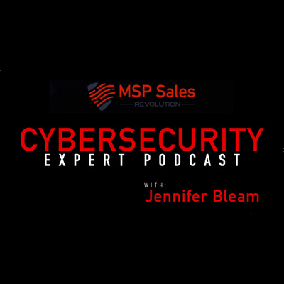 Cybersecurity Expert Podcast with Jennifer Bleam