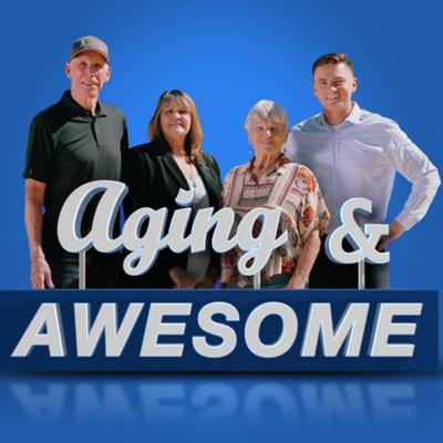 Aging And Awesome