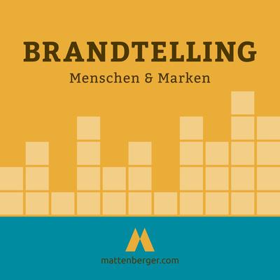 Brandtelling –Storytelling für Marken