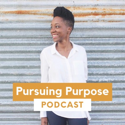 Pursuing Purpose Podcast (Formally Focused Friday)