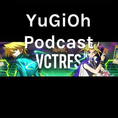 YuGiOh Podcast