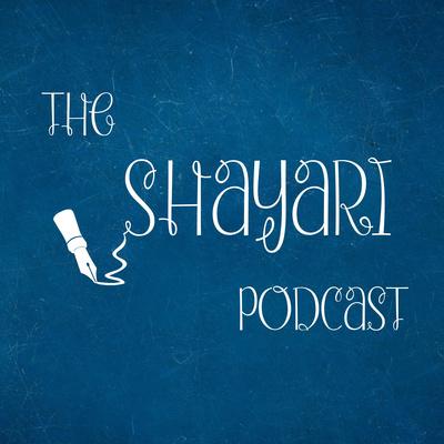 The Shayari Podcast