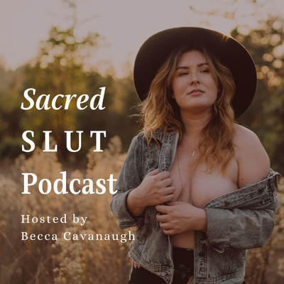Sacred Slut Podcast